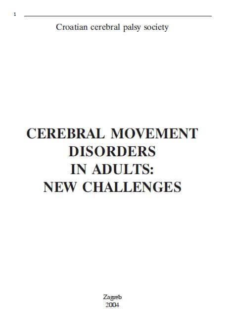 Cerebral movement disorders