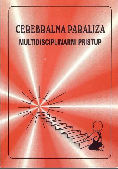 CEREBRALNA PARALIZA MULTIDISCIPLINARNI PRISTUP
