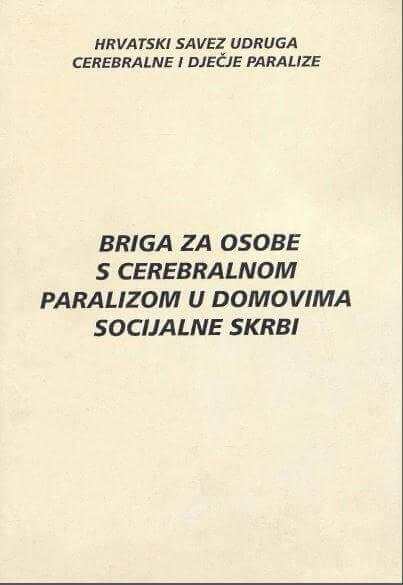 BRIGA ZA OSOBE S CP U DOMOVIMA SOCIJALNE SKRBI